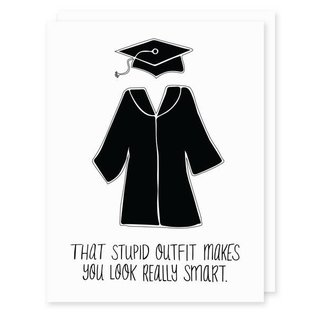 Seriously Shannon Graduation Card - Stupid Outfit