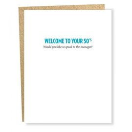 Sapling Press Birthday Card - Welcome to Your 50s