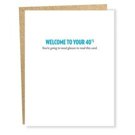 Sapling Press Birthday Card - Welcome to Your 40s