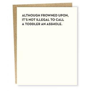 Sapling Press Greeting Card - Asshole Toddler