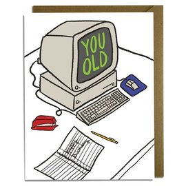 Kat French Design Birthday Card - You Old