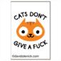 Ephemera Cats Don't Give A Fuck Magnet