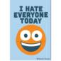 Ephemera I Hate Everyone Today Magnet