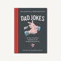 Chronicle Books Essential Compendium of Dad Jokes