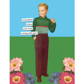 Anne Taintor Birthday Card - Young & Gay