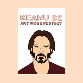 Fine Ass Lines Love Card - Keanu Reeves