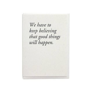 Constellation & Co. Greeting Card - Believing Good Things