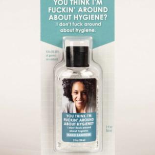Blue Q Fuckin' Around About Hygiene Hand Sanitizer