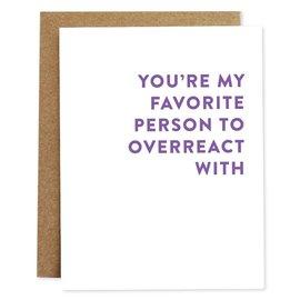 Rhubarb Paper Co. Greeting Card - Overreact