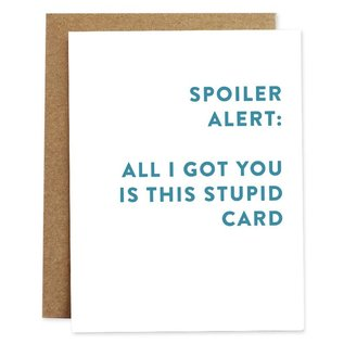 Rhubarb Paper Co. Birthday Card - Spoiler Alert