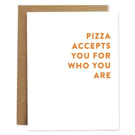 Rhubarb Paper Co. Greeting Card - Pizza Accepts You
