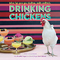 Workman Publishing Drinking with Chickens 2021 Wall Calendar