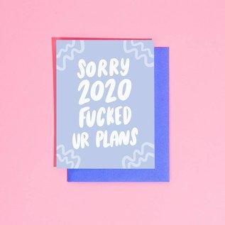 Craft Boner Greeting Card - 2020 Fucked Ur Plans
