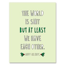 Near Modern Disaster Holiday Card - The World is Shit