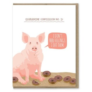 Modern Printed Matter Greeting Card - Quarantine Confession