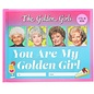 Perseus Books Group SALE You Are My Golden Girl Fill-in Book