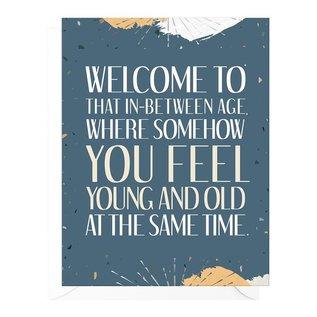 Peopleisms Birthday Card - In Between Age
