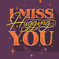 Jovietajane I Miss Hugging You Postcard