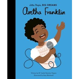 Quarto Group Little People, Big Dreams: Aretha Franklin