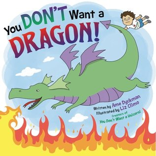 Perseus Books Group DNR You Don't Want a Dragon!