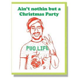 Smitten Kitten Holiday Card - Tupac Pug Life