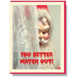 Smitten Kitten Holiday Card - You Better Watch Out