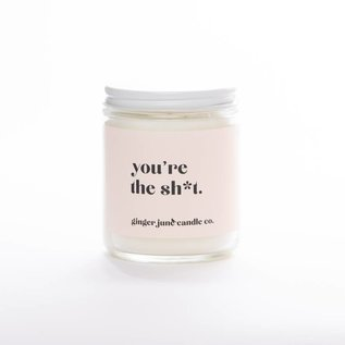 Ginger June Candle Co. You're the Sh*t Candle