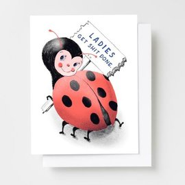 Yellow Owl Workshop Greeting Card - Ladies Get Shit Done Ladybug