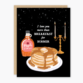 Party of One Love Card - Breakfast for Dinner