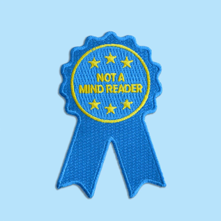 Boldfaced Goods Not a Mind Reader Ribbon Patch