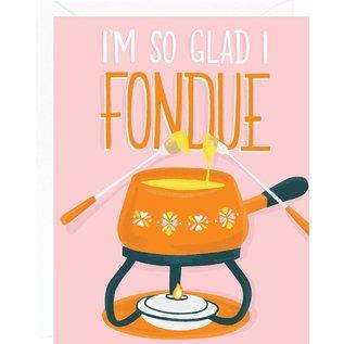 Waste Not Paper Valentine's Day Card - Glad I Fondue