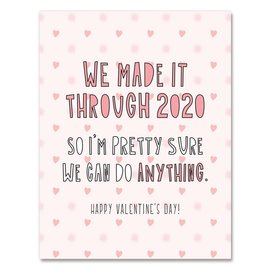 Near Modern Disaster Valentine's Day Card - Made it Through 2020