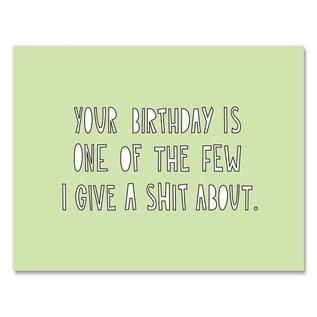 Near Modern Disaster Birthday Card - Give a Shit