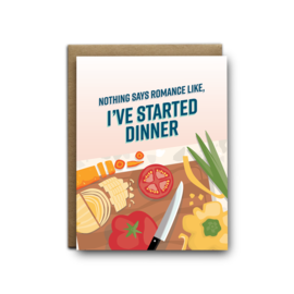 I'll Know It When I See It Valentine's Day Card - Started Dinner
