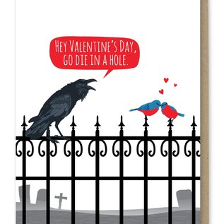 Modern Printed Matter Valentine's Day Card -  Die in a Hole Crow