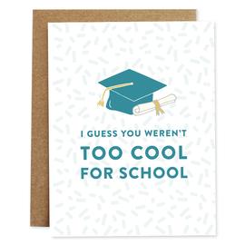 Rhubarb Paper Co. Graduation Card - Too Cool for School