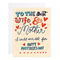 9th Letter Press Mother's Day - Best Wife & Mother