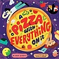 Chronicle Books DNR A Pizza With Everything On It
