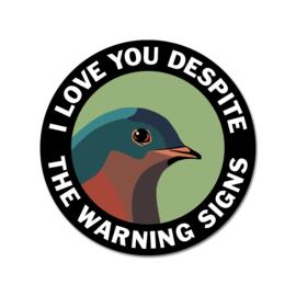 Mincing Mockingbird Warning Signs Sticker