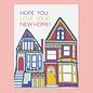 The Good Twin Housewarming Card - Hope You Love