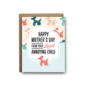 I'll Know It When I See It Mother's Day Card - Least Annoying Child