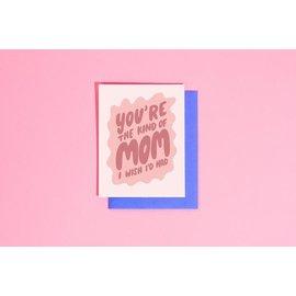 Craft Boner Mother's Day Card - Mom I Wish I'd Had