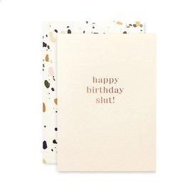 The Social Type Birthday Card - Slut