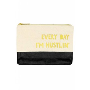 About Face Everyday I'm Hustlin' Pouch