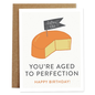 Rhubarb Paper Co. Birthday Card - Aged to Perfection