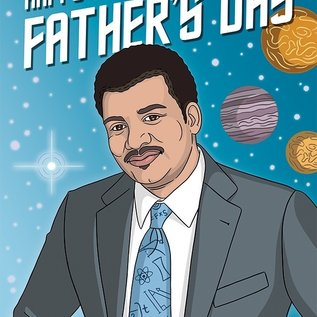 The Found Father's Day Card - Neil DeGrasse Tyson