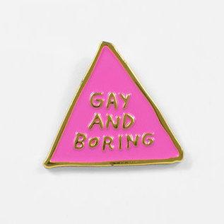 Buy Olympia Gay And Boring Pin