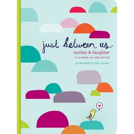 Chronicle Books Just Between Us: A Mother-Daughter Journal