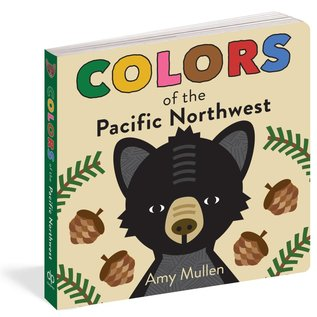 Workman Publishing Colors of the Pacific Northwest
