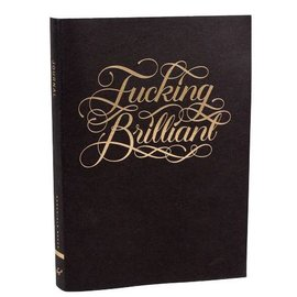 Chronicle Books Journal - Fucking Brilliant